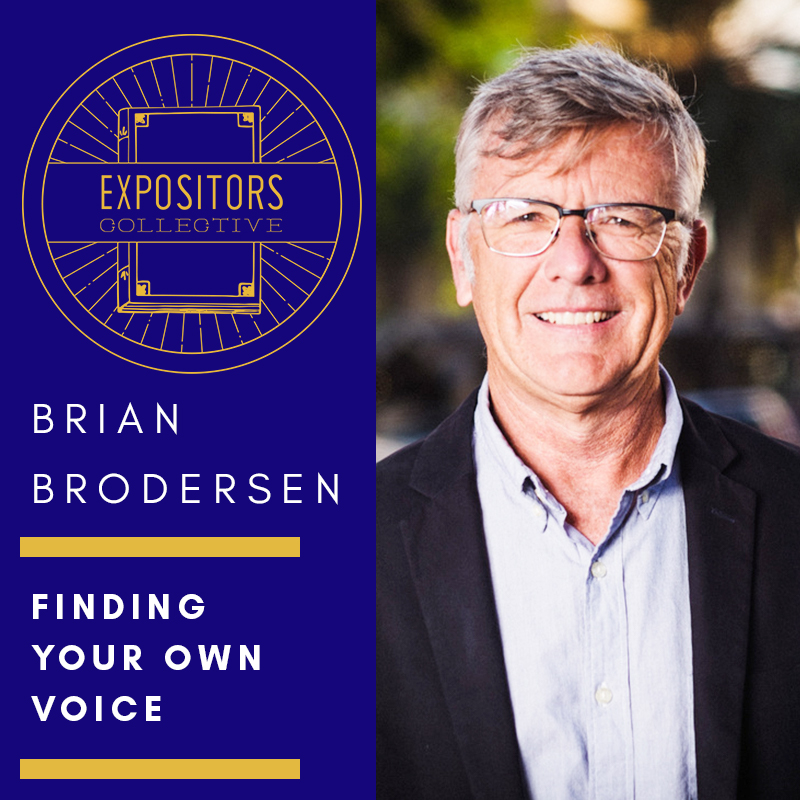 Expositors Collective 73 - Finding Your Own Voice